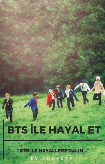 BTS ile HAYAL ET✔