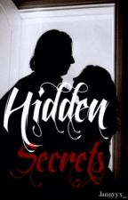 Hidden Secrets by jannyyx_