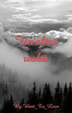 Un'altra Realtà (Sospesa) by Want_To_Love