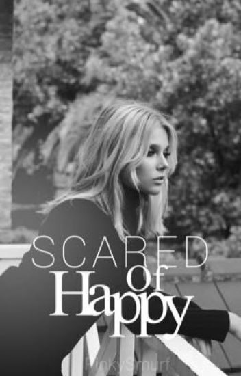Scared of happy. |Simbar|
