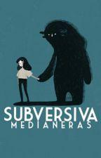 Subversiva by medianeras