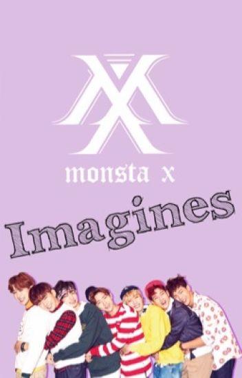 Monsta X Imagines || - xxAdoreDelanoxx - Wattpad
