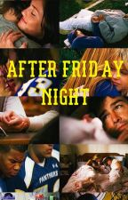After Friday Night [Friday Night Lights] by rileyfred