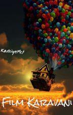 Film Karavanı by KadriyeMct