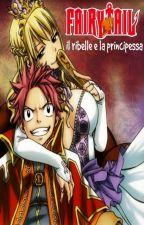 Fairy Tail: il ribelle e la principessa by KazumaeLuce94