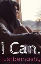 I Can. (One Direction and Ariana Grande fanfiction) by justbeingshy