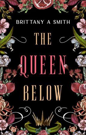 The Queen Below by bitysmith