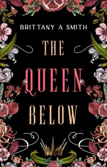 The Queen Below