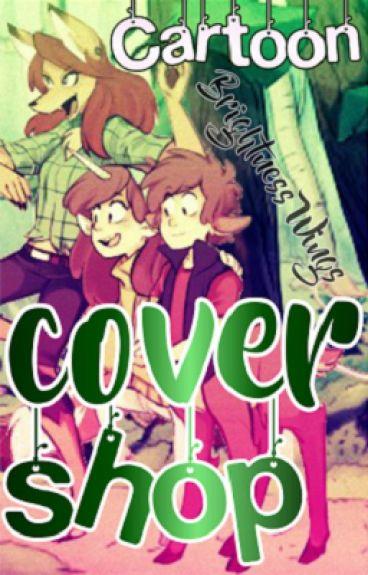 Cartoon Cover Shop {Open}