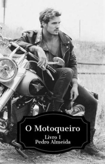 O Motoqueiro - livro 1