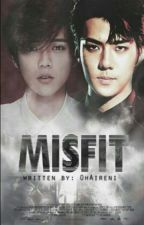 MISFIT || HunHan [One Shot] ✔ by OhAireni