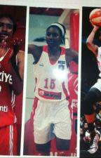 Latoya Sanders ve Basketbol Aşkı  by LatoyaSanders15