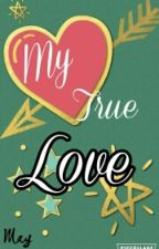 My True Love [KPOP] by --may--