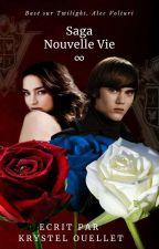 Nouvelle Vie : Renaissance (Tome 1) by KrystelOuellet