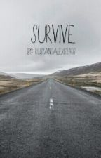 Survive (a.u) by rubyandalexis2468