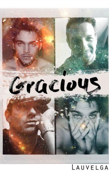 Gracious (+18)