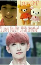 ×I Love You My Little Brother× [JiHan~Seventeen]  'ADAPTADA' by LauszOh17