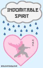 Indomitable Spirit (#justwriteit March 2016) by welshfoxglove
