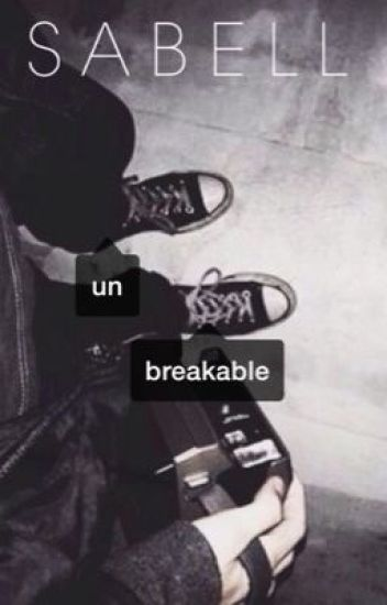 unbreakable ⊳ riarkle