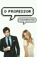 O Professor by Itsashefontes