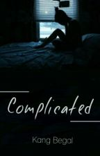 Complicated ❌ IDR  by Kang-begal