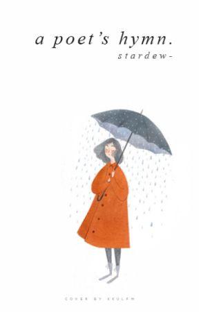 A Poet's Hymn ☔ by stardew-