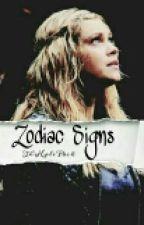 Clarke ♔ Zodiac Signs by TheHalePack