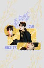 bad nights » kth by jckwgye
