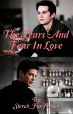 The Tears And Fears of Love | Starry Allenski by starrystiklaus_books
