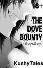 The Dove Bounty (BoyxBoy) by KushyTales