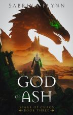 The Broken God (Legends of Fyrsta #3) by SabrinaFlynn