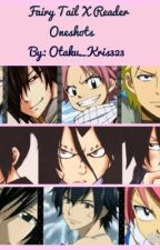 Fairy Tail x Reader Oneshots [requests are welcome!] by _Kris323_