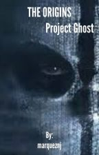 The Origins: Project Ghost by marqueznj