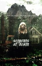 Serpents of Death {on hold + editing} by xXXTheScriptXXx