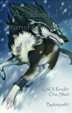 Accidental Transformation (Link X Reader One Shot) by katpad01