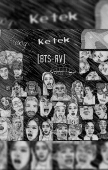 Geng Ketek [BTS-RV]
