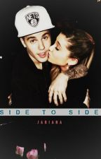 Side to side (jariana) by myboyjustin22