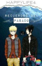 Recuerdos Del Pasado by HappyLife4