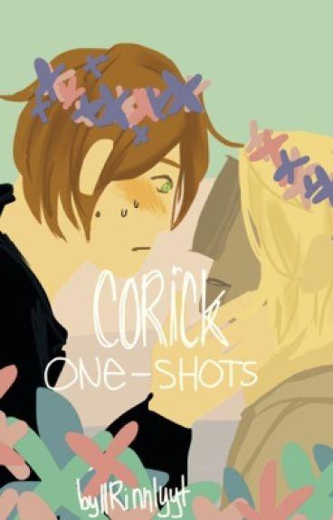 Corick || One-shots