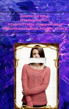 Scattered Mind (Finding Carter) #FanFicFriday #HappensNext #WhatHappensNext by BringMeTheAwkward