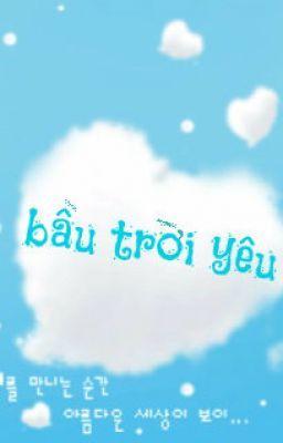 Bầu trời yêu ... (sky love)