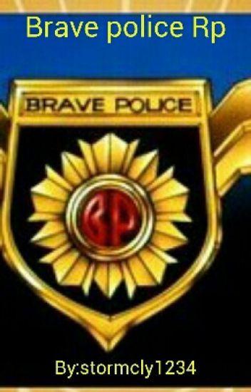 Brave police Rp