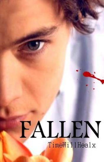 Fallen [Harry Styles] {vampire} {Book 1}