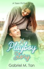A Playboy Story (A Novel) (BOOK ONE) by KimLeeDaro