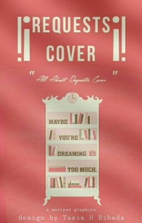 Requests Cover Closed Forever Cover Princess Dongeng Wattpad