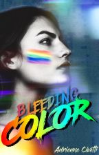 Bleeding Color by AdrienneCivetti