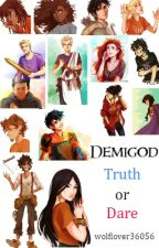 Demigod Truth or Dare by wolflover36056