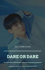 Dare Or Dare by BLoVoldemort