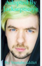 Adopted by Jacksepticeye by Sora_Phantomhive