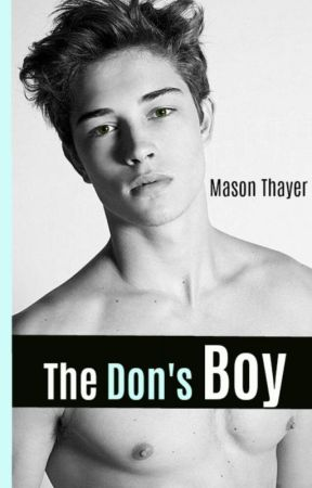The Don's Boy (ON HOLD) by -Mayson-